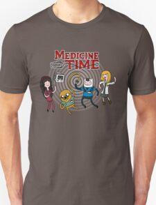 Medicine Time! T-Shirt