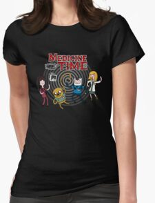 Medicine Time! Womens Fitted T-Shirt