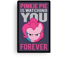 Pinkie Pie is Watching You Forever Canvas Print