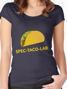 Spec-Taco-Lar Women's Fitted Scoop T-Shirt