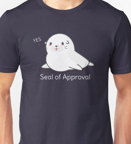 Seal Of Approval T-Shirt Unisex T-Shirt