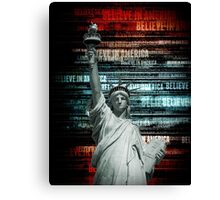 Believe In Liberty Canvas Print
