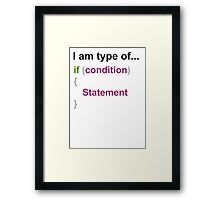 programming if else style one Framed Print
