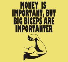 money is important bt big biceps Kids Tee