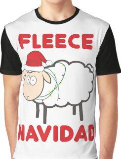 Fleece Navidad - Christmas Shirt Graphic T-Shirt