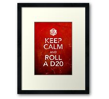 Keep Calm and Roll a D20 (Print) Framed Print