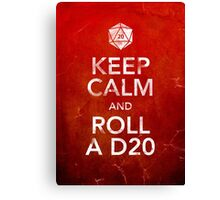 Keep Calm and Roll a D20 (Print) Canvas Print