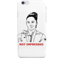 Not Impressed iPhone Case/Skin