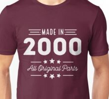 Made In 2000 All Original Parts 16th Birthday Gift T-Shirt Unisex T-Shirt