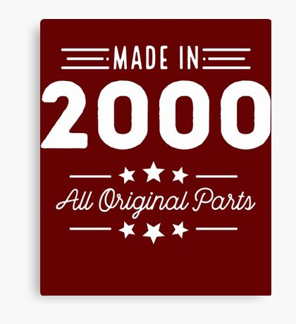 Made In 2000 All Original Parts 16th Birthday Gift T-Shirt Canvas Print