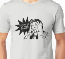 Get Out Charles! Unisex T-Shirt