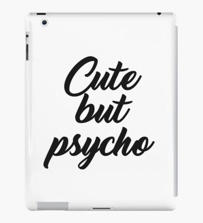 Cute but psycho iPad Case/Skin