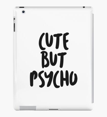 Cute but psycho bold iPad Case/Skin