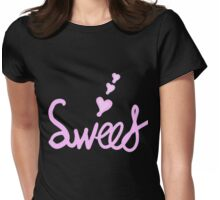 Sweet text Womens Fitted T-Shirt