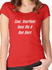 Cool, Starfleet Sent Me A Red Shirt (white text) Women's Fitted Scoop T-Shirt