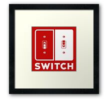 The Switch Framed Print