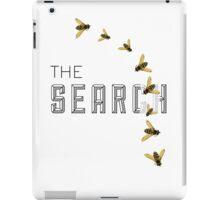 THE SEARCH iPad Case/Skin