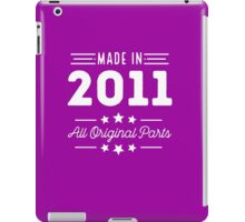 Made In 2011 All Original Parts 5th Birthday Gift T-Shirt iPad Case/Skin
