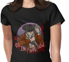 Oh I'm Feral Now! - Hancock Womens Fitted T-Shirt