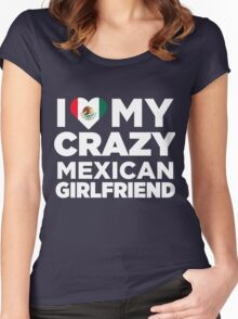 I Love My Crazy Mexican Girlfriend Mexico Native T-Shirt Women's Fitted Scoop T-Shirt