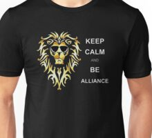 Keep Calm and Be Alliance Unisex T-Shirt