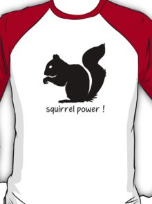 Squirrel Power! T-Shirt