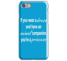 How to tell if you're a princess iPhone Case/Skin