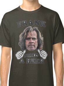frank needs a beer Classic T-Shirt