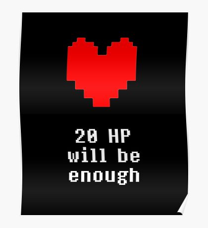 20 HP wil be enough Poster