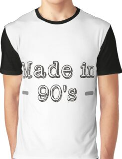 Made in 90s Graphic T-Shirt