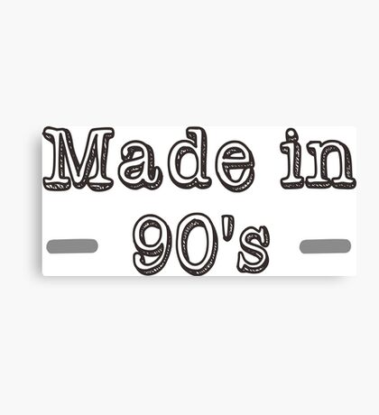Made in 90s Canvas Print