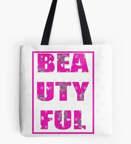 BEAUTYFUL Tote Bag