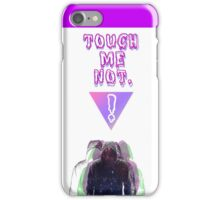 Touch Me Not by INTOXICATED iPhone Case/Skin