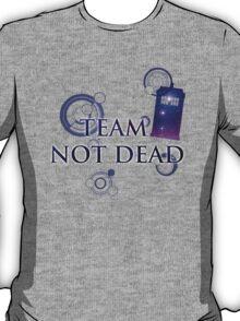 Team Not Dead T-Shirt