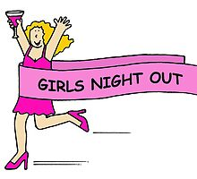 Girls night out. by KateTaylor