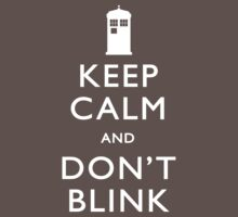 Keep Calm and Don't Blink Baby Tee
