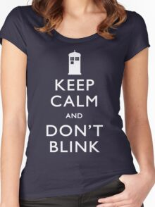 Keep Calm and Don't Blink Women's Fitted Scoop T-Shirt