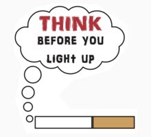 Think before you light up by beerman70