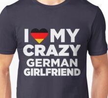 I Love My Crazy German Girlfriend Cute Germany T-Shirt Unisex T-Shirt