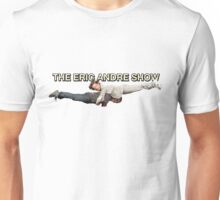 eric andre show Unisex T-Shirt