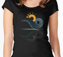 I'll Ride the Wave Where It Takes Me Apparel Women's Fitted Scoop T-Shirt