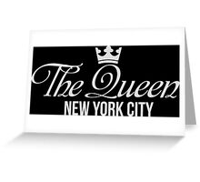 The Queen New York City Greeting Card