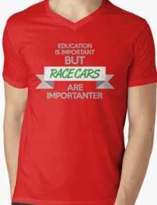 Education is important, but race cars are importanter! (4) Mens V-Neck T-Shirt