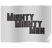 Mighty Mighty Man Poster