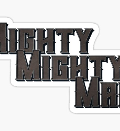 Mighty Mighty Man Sticker