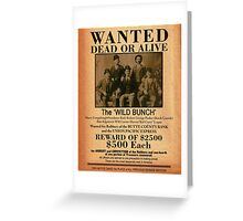 The Wild Bunch Wanted Poster Greeting Card