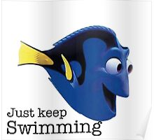 just keep swimming- Nemo Poster