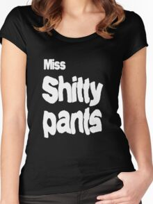 Miss shitty pants Women's Fitted Scoop T-Shirt