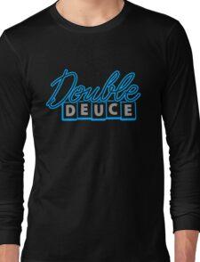 Deuce Quotes Long Sleeve T-Shirt