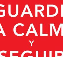 Guarde La Calma Y Seguir Adelante Sticker